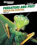 Predators and Prey: Battle for Survival (Discovery Education: Animals)