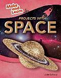 Projects with Space (Make and Learn)