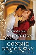 Songbirds Seduction