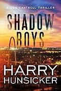 Jon Cantrell Thriller #2: Shadow Boys