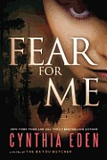Fear for Me A Novel of the Bayou Butcher