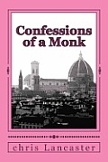 Confessions of a Monk
