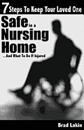 7 Steps to Keep Your Loved One Safe in a Nursing Home ...