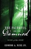 The Faithful and the Damned: Demon of the Swamp