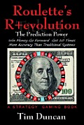 Roulette's R+evolution: The Prediction Power