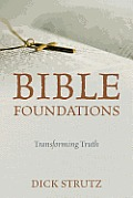 Bible Foundations: Transforming Truth
