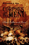 Corpses on the Menu: Blood, Bullets and Bones