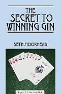 The Secret to Winning Gin