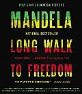 Long Walk to Freedom The Autobiography of Nelson Mandela