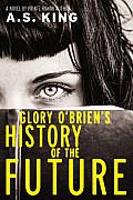Glory O Brien S History of the Future