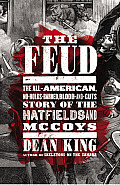 The Feud: The Hatfields & McCoys: The True Story