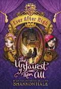 Ever After High #9: The Unfairest of Them All