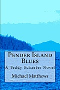 Pender Island Blues