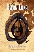 Swan Luka by Janet Berliner