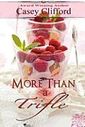More Than a Trifle