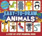 Easy-To-Draw Animals: A Step-By-Step Drawing Book (You Can Draw)