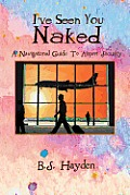 I've Seen You Naked: A Navigational Guide to Airport Security