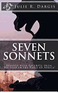 Seven Sonnets: Revised with Excerpts from Pit Stop in the Paris of Africa