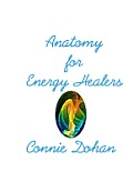 Anatomy for Energy Healers