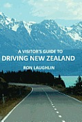 A Visitor's Guide to Driving New Zealand