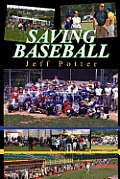 Saving Baseball