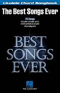 Best Songs Ever: Ukulele Chord Songbook