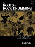 Roots of Rock Drumming Interviews with the Drummers Who Shaped Rock n Roll Music