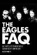 Eagles FAQ All Thats Left to Know About Classic Rocks Superstars