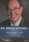 Paradigm Shift: Science and the Inner Experience, Your Universe and You, and Global Mind Change
