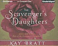 Tales of the Scavenger's Daughters #01: The Scavenger's Daughters