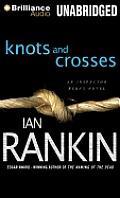 Inspector Rebus #1: Knots and Crosses