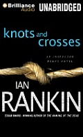 Inspector Rebus #1: Knots and Crosses