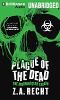 Plague of the Dead (Morningstar Strain)