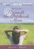 Beneath the Patchwork Moon (Hope Springs Novels)