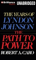 Years of Lyndon Johnson #1: The Path to Power