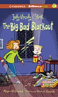 The Big Bad Blackout (Judy Moody & Stink)