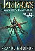 Hardy Boys Adventures #06: The Battle of Bayport