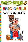 Walter the Baker (World of Eric Carle)