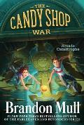 Candy Shop War 02 Arcade Catastrophe