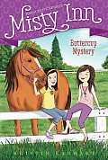 Marguerite Henry's Misty Inn #2: Buttercup Mystery
