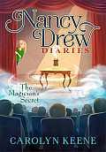 Nancy Drew Diaries #8: The Magician's Secret
