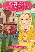 Secrets of the Manor #04: Katherine's Story, 1848