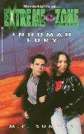 Extreme Zone #6: Inhuman Fury