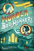 Murder Is Bad Manners (Wells & Wong Mystery)