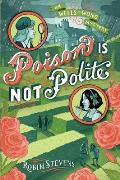 Poison Is Not Polite (Wells & Wong Mystery)