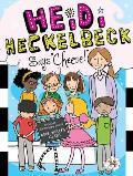 """Heidi Heckelbeck #14: Heidi Heckelbeck Says """"Cheese!"""""""