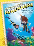 Greetings from Somewhere #8: The Mystery at the Coral Reef