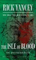 The Isle of Blood (Monstrumologist)