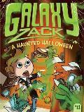 Galaxy Zack #11: A Haunted Halloween