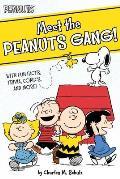 Meet the Peanuts Gang!: With Fun Facts, Trivia, Comics, and More! (Peanuts)